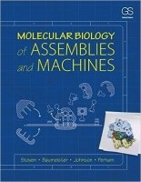 Molecular Biology of Assemblies and Machines