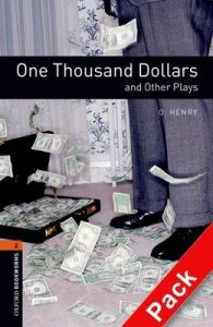 OXFORD BOOKWORMS PLAYSCRIPTS New Edition 2 ONE THOUSAND DOLLARS AUDIO CD PACK