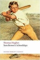 TOM BROWN´S SCHOOLDAYS (Oxford World´s Classics New Edition)