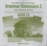 GRAMMAR DIMENSIONS: FORM, MEANING AND USE 3 AUDIO CD