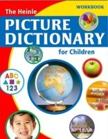 THE HEINLE PICTURE DICTIONARY FOR CHILDREN WORKBOOK