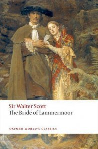 THE BRIDE OF LAMMERMOOR (Oxford World´s Classics New Edition)