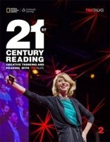 21st Century Reading 2: Creative Thinking and Reading with TED Talks Student book