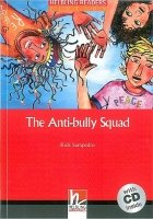 HELBLING READERS FICTION LEVEL 2 RED LINE - THE ANTI-BULLY SQUAD + AUDIO CD PACK