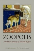 Zoopolis : A Political Theory of Animal Rights