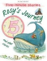 Rosy's Journey and Other Stories (5 Minute Children's Stories)