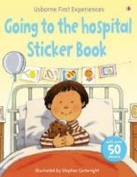 FIRST EXPERIENCE GOING TO THE HOSPITAL STICKER BOOK