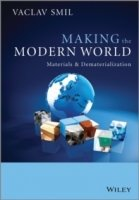 Making the Modern World : Materials and Dematerialization