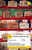 TEACH YOURSELF BEGINNER´S JAPANESE SCRIPT NEW EDITION
