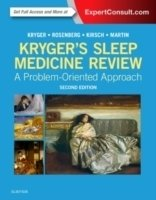 Kryger's Sleep Medicine Review : A Problem-Oriented Approach, 2nd ed.