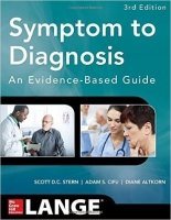 Symptom to Diagnosis an Evidence Based Guide, 3rd Ed.