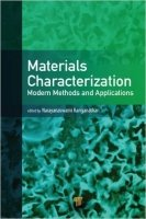 Materials Characterization : Modern Methods and Applications