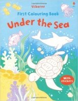 Under the Sea (Usborne First Colouring Books)