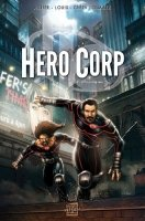 Bd, Hero Corp - Chroniques (Tome 2)
