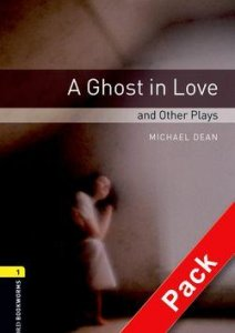 OXFORD BOOKWORMS PLAYSCRIPTS New Edition 1 A GHOST IN LOVE AUDIO CD PACK