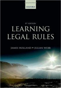 Learning Legal Rules : A Students' Guide to Legal Method and Reasoning 8th Ed.