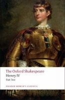 HENRY IV., Part II. (Oxford World´s Classics New Edition)
