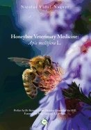 Honeybee Veterinary Medicine : Apis Mellifera L.