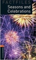 OXFORD BOOKWORMS FACTFILES New Edition 2 SEASONS AND CELEBRATIONS AUDIO CD PACK