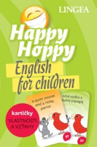 Happy Hoppy kartičky Vlastnosti a vzťahy - English for children