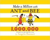 Make a Million with Ant and Bee