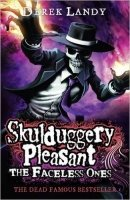 Skulduggery Pleasant 3: The Faceless Ones
