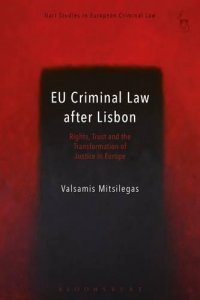 EU Criminal Law After Lisbon