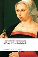 ALL´S WELL THAT ENDS WELL (Oxford World´s Classics New Edition)