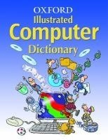 OXFORD ILLUSTRATED COMPUTER DICTIONARY 2006 Ed.