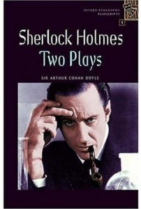 OXFORD BOOKWORMS PLAYSCRIPTS 1 SHERLOCK HOLMES: TWO PLAYS