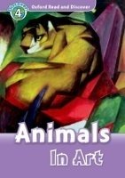 OXFORD READ AND DISCOVER Level 4: ANIMALS IN ART + AUDIO CD PACK
