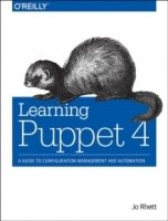 Learning Puppet: A Guide to Configuration Management and Automation 4