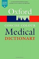 Oxford Concise Colour Medical Dictionary 6th Edition (Oxford Paperback Reference)