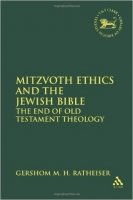 Mitzvoth Ethics and Jewish Bible