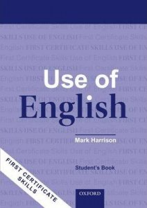 FIRST CERTIFICATE SKILLS: USE OF ENGLISH 2008 Ed. STUDENT´S BOOK