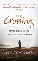 The Crossing: My journey to the shattered heart of Syria