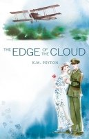 The Edge of the Cloud (Flambards book 2)
