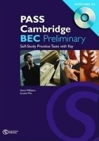PASS CAMBRIDGE BEC PRELIMINARY SELF-STUDY PRACTICE TESTS