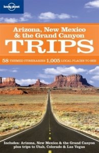 Lonely Planet: Arizona & Grand Canyon Trips 1.