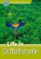 OXFORD READ AND DISCOVER Level 3: LIFE IN THE RAINFORESTS + AUDIO CD PACK