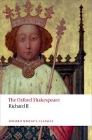 RICHARD II. (Oxford World´s Classics New Edition)