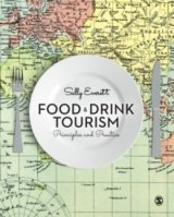 Food and Drink Tourism : Principles and Practice
