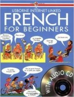 French for Beginners with CD (Usborne Internet-Linked)