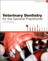 Veterinary Dentistry for the General Practitioner, 2nd ed.
