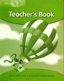 Little Explorers A Teacher's Book