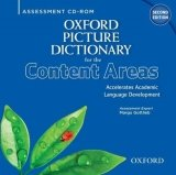 OXFORD PICTURE DICTIONARY FOR CONTENT AREAS Second Edition ASSESSMENT CD-ROM
