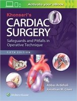 Khonsari's Cardiac Surgery: Safeguards and Pitfalls in Operative Technique, 5th Ed.