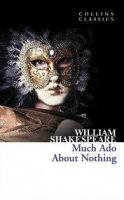 MUCH ADO ABOUT NOTHING (Collins Classics)