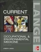 Current Occupational and Environmental Medicine 5th Ed.