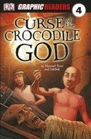DK GRAPHIC READER 4: CURSE OF THE CROCODILE GOD